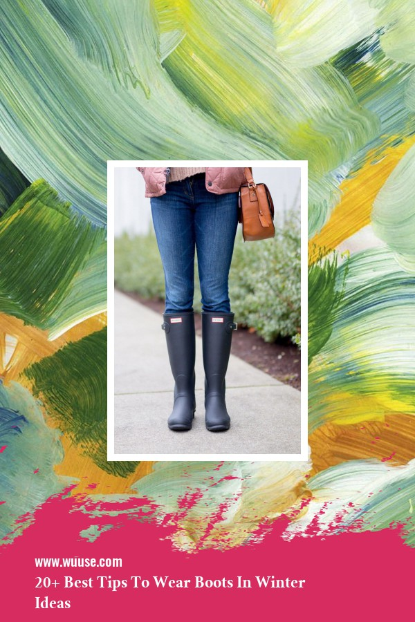 20+ Best Tips To Wear Boots In Winter Ideas 23