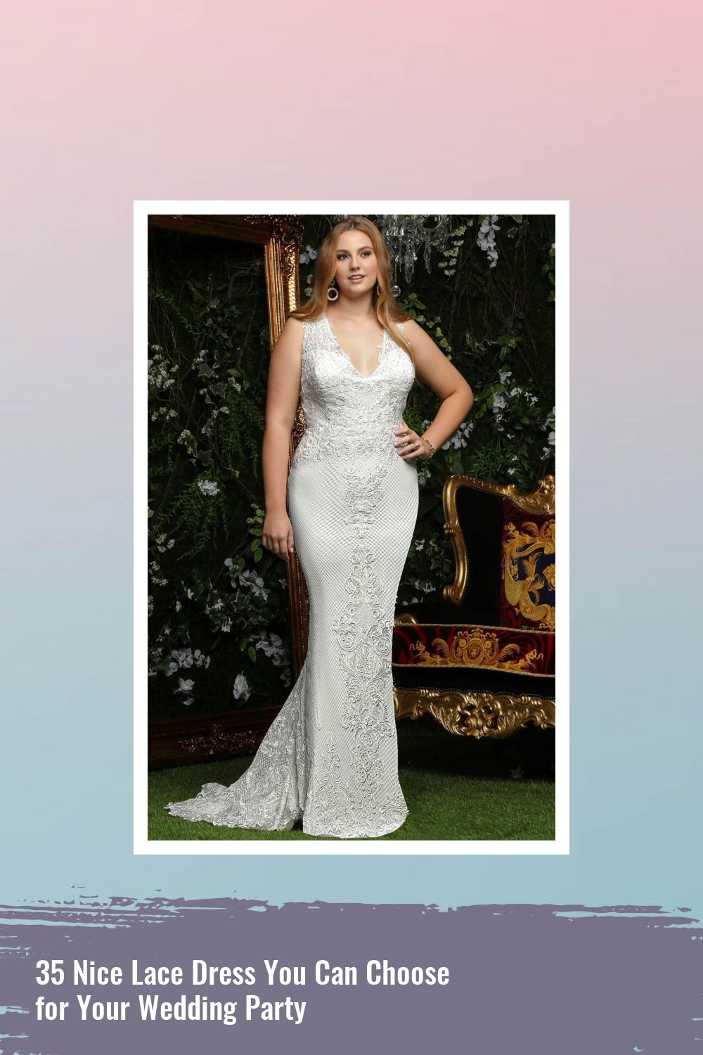 35 Nice Lace Dress You Can Choose for Your Wedding Party 29