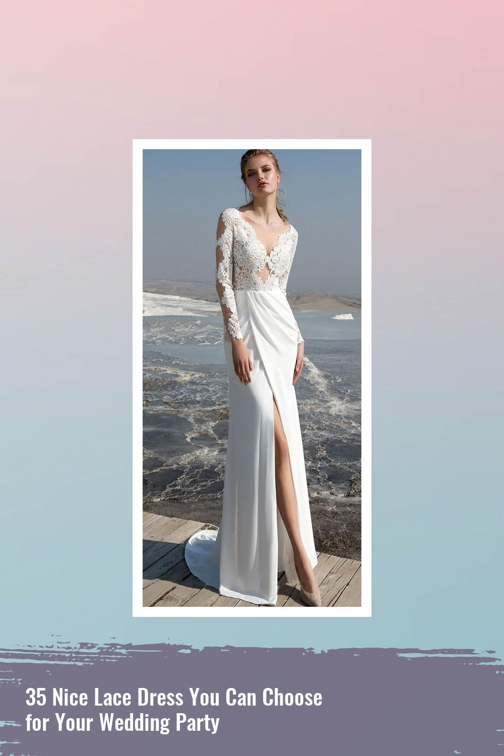 35 Nice Lace Dress You Can Choose for Your Wedding Party 30