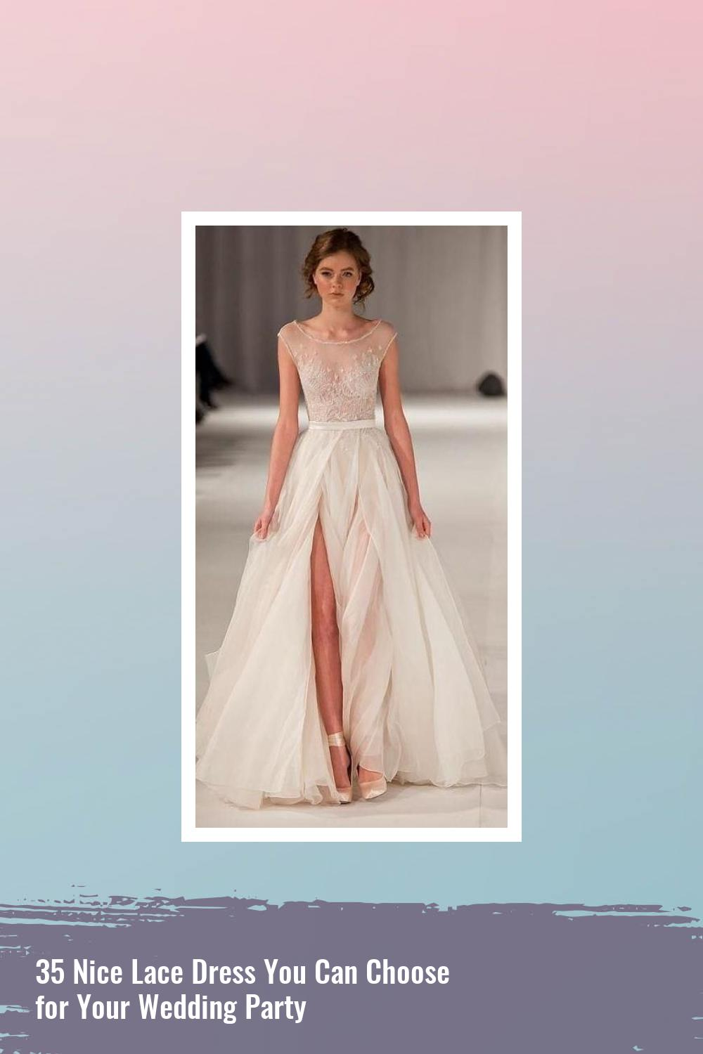 35 Nice Lace Dress You Can Choose for Your Wedding Party 7