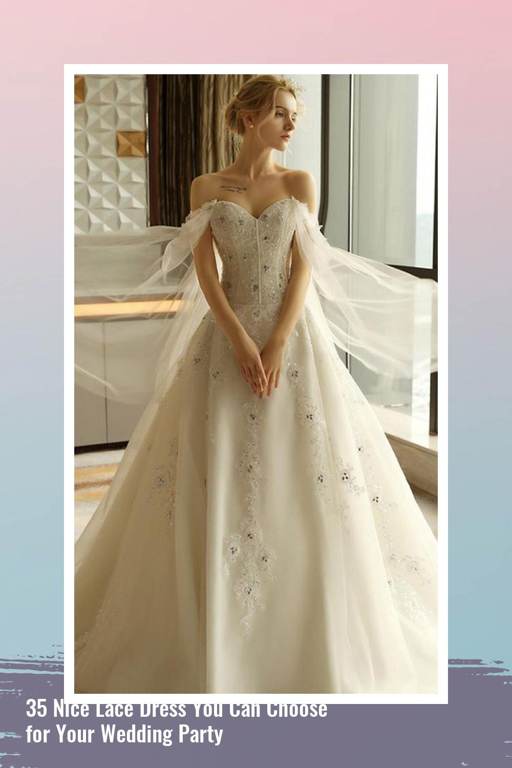 35 Nice Lace Dress You Can Choose for Your Wedding Party 8