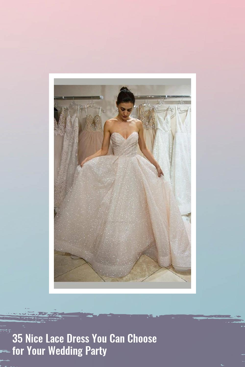 35 Nice Lace Dress You Can Choose for Your Wedding Party 9