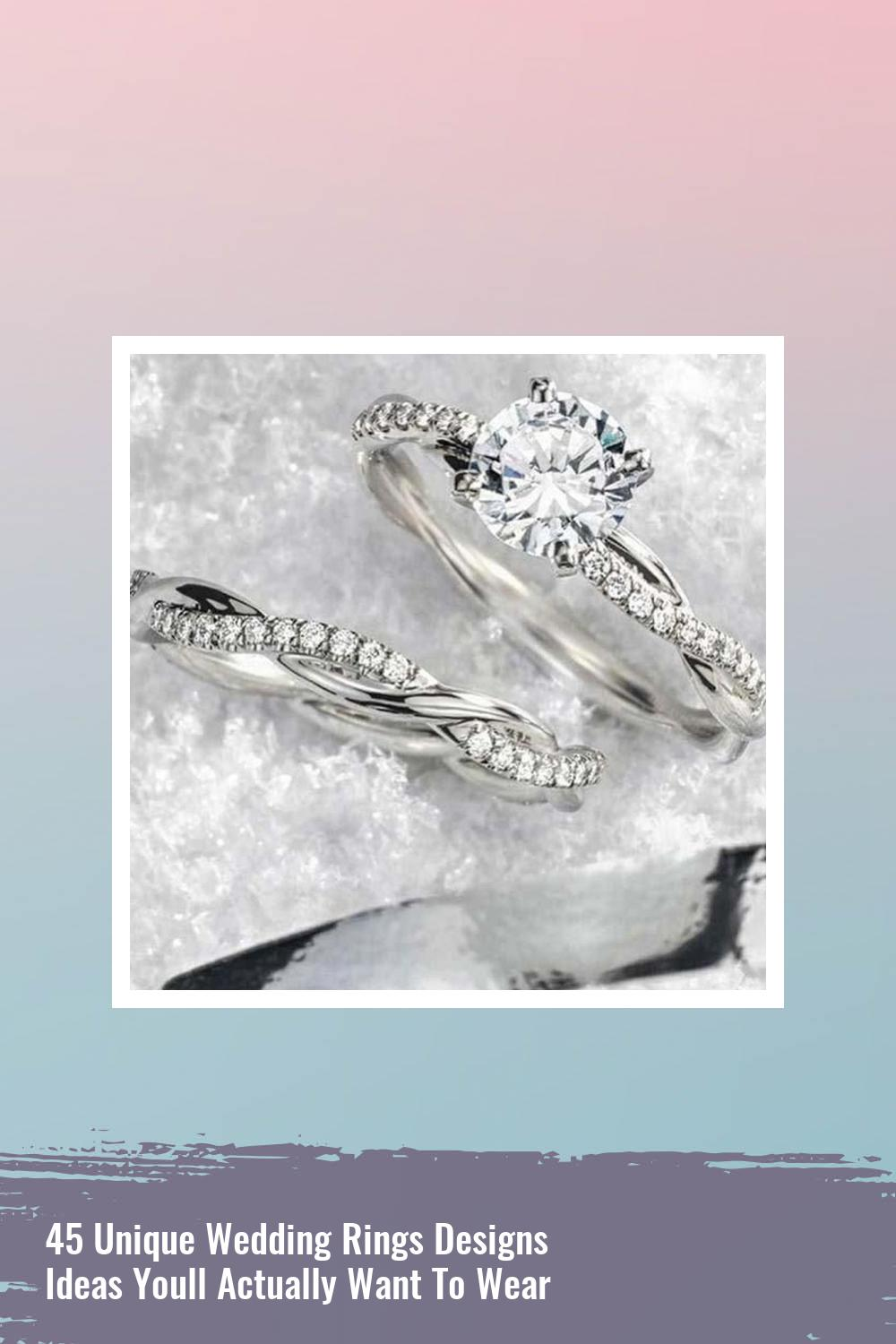 45 Unique Wedding Rings Designs Ideas Youll Actually Want To Wear 1