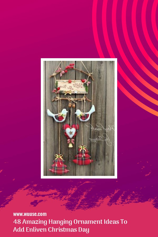 48 Amazing Hanging Ornament Ideas To Add Enliven Christmas Day 3